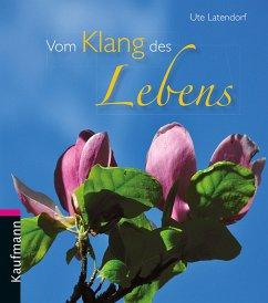 Vom Klang des Lebens - Latendorf, Ute
