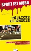 Sport ist Mord: Tödliche Kilometer