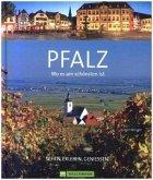 Wo es am schönsten ist - Pfalz