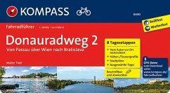 Donauradweg 02. Von Passau über Wien nach Bratislava - Theil, Walter