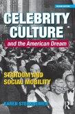 Celebrity Culture and the American Dream (eBook, PDF)