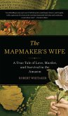 The Mapmaker's Wife (eBook, ePUB)