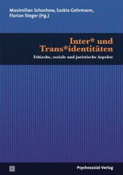 Inter* und Trans*identitäten