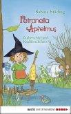 Zauberschlaf und Knallfroschchaos / Petronella Apfelmus Bd.2 (eBook, ePUB)