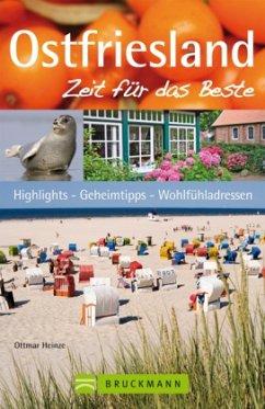 Ostfriesland, Zeit für das Beste (Mängelexemplar) - Heinze, Ottmar; Bötig, Klaus