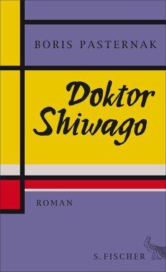 Doktor Shiwago (eBook, ePUB) - Pasternak, Boris
