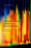 Transforming Science in South Africa: Development, Collaboration and Productivity