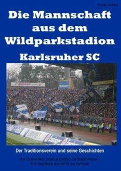 Die Mannschaft aus dem Wildparkstadion - Karlsr...