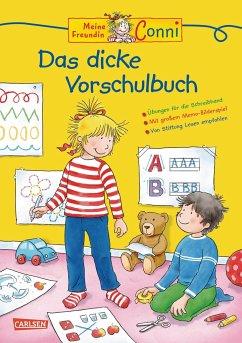 Das dicke Vorschulbuch / Conni Gelbe Reihe Bd.20 - Sörensen, Hanna