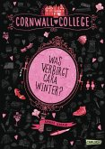 Was verbirgt Cara Winter? / Cornwall College Bd.1