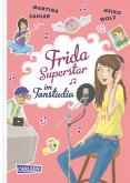 Frida Superstar im Tonstudio / Frida Superstar Bd.5