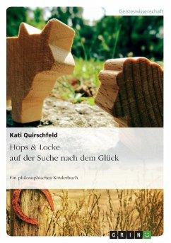 Hops & Locke auf der Suche nach dem Glück - Quirschfeld, Kati