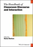 The Handbook of Classroom Discourse and Interaction