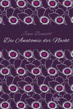 Die Anatomie der Nacht - Bennett, Jenn
