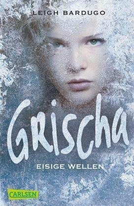 Buch-Reihe Grischa Trilogie von Leigh Bardugo