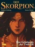 Das Geheimnis der Trebaldis / Der Skorpion Bd.11