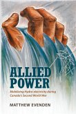 Allied Power: Mobilizing Hydro-electricity during Canada's Second World War