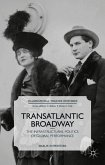Transatlantic Broadway: The Infrastructural Politics of Global Performance