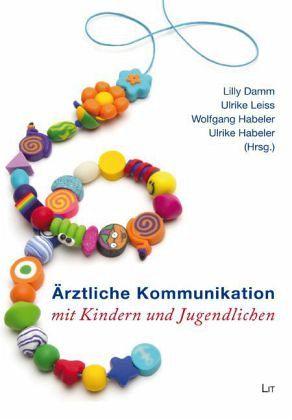 Ärztliche Kommunikation mit Kindern und Jugendlichen