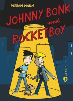 Johnny Bonk & Rocketboy - Mann, Miriam