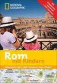 National Geographic Familien-Reiseführer Rom mit Kindern