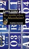 Wer mordet schon in Mannheim?