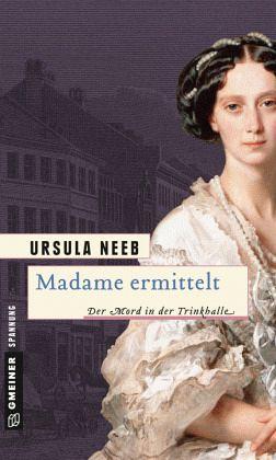 Buch-Reihe Madame von Ursula Neeb