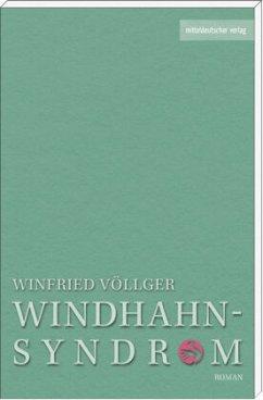 Das Windhahn-Syndrom