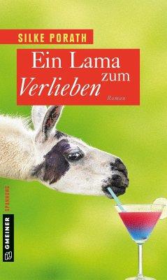 Ein Lama zum Verlieben - Porath, Silke