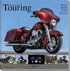 Harley-Davidson Touring - Heil, Carsten; Haarschneider, Stephan; Christmann, Heinrich