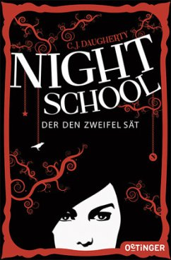 Der den Zweifel sät / Night School Bd.2 - Daugherty, C. J.