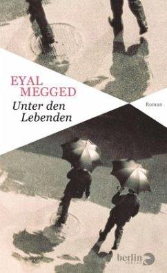 Unter den Lebenden - Megged, Eyal