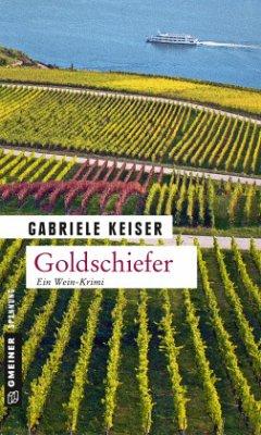 Goldschiefer / Franca Mazzari Bd.5 - Keiser, Gabriele
