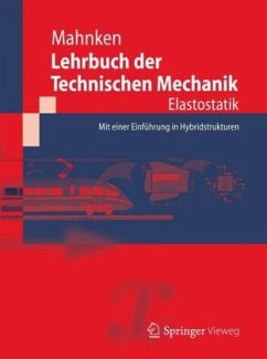 Elastostatik / Lehrbuch der Technischen Mechanik - Mahnken, Rolf
