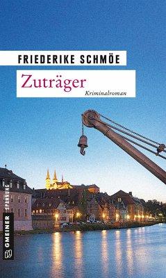 Zuträger / Katinka Palfy Bd.10 - Schmöe, Friederike