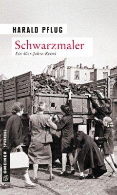 Schwarzmaler - Pflug, Harald