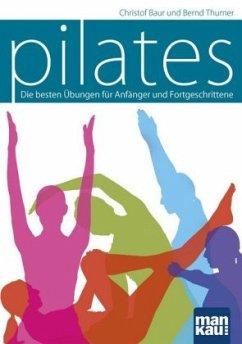 Pilates - Baur, Christof; Thurner, Bernd