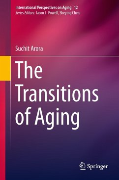 The Transitions of Aging - Arora, Suchit