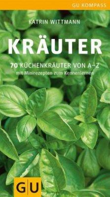 Kräuter (Mängelexemplar) - Wittmann, Katrin