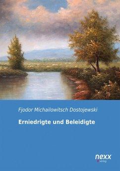 Erniedrigte und Beleidigte - Dostojewskij, Fjodor M.