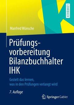 Prüfungsvorbereitung Bilanzbuchhalter IHK - Wünsche, Manfred