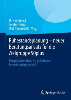 Ruhestandsplanung - neuer Beratungsansatz für d...