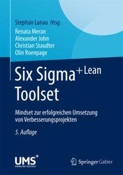 Six Sigma+Lean Toolset - Meran, Renata;John, Alexander;Staudter, Christian