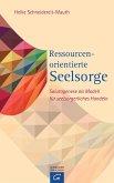 Ressourcenorientierte Seelsorge (eBook, ePUB)