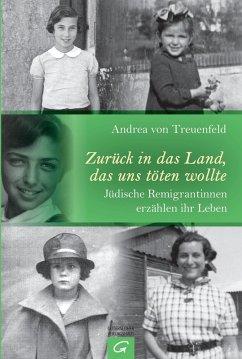 Zurück in das Land, das uns töten wollte (eBook, ePUB) - Treuenfeld, Andrea von