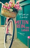 Mittenrein ins Leben (eBook, ePUB)