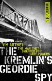 The Kremlin's Geordie Spy (eBook, ePUB)