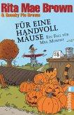 Für eine Handvoll Mäuse / Ein Fall für Mrs. Murphy Bd.21 (eBook, ePUB)
