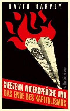 Siebzehn Widersprüche und das Ende des Kapitalismus (eBook, ePUB) - Harvey, David