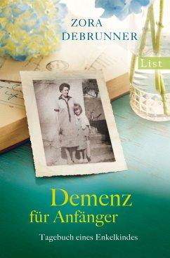 Demenz für Anfänger (eBook, ePUB) - Debrunner, Zora